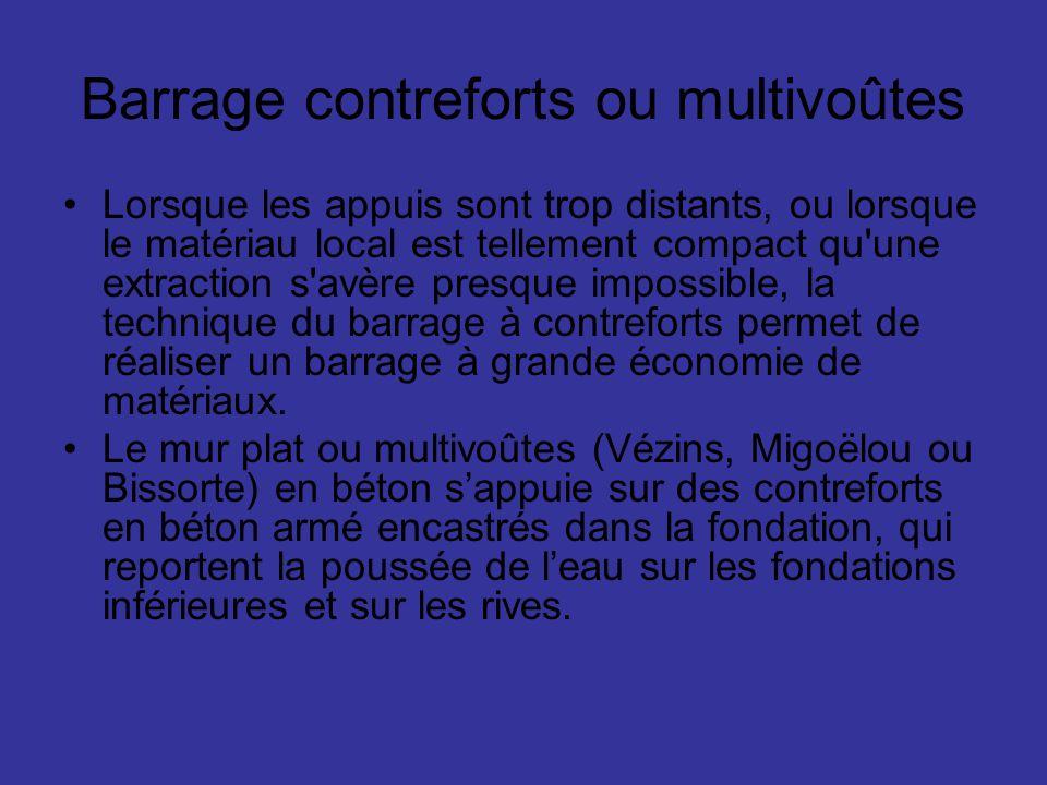 Barrage contreforts ou multivoûtes