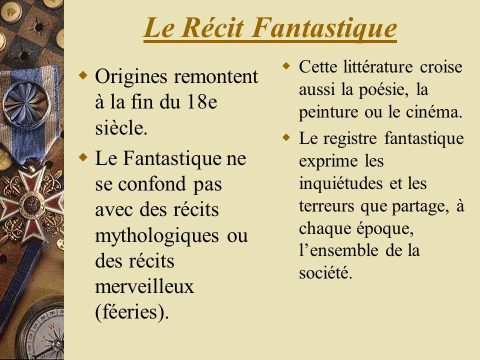 Le Récit Fantastique Origines remontent à la fin du 18e siècle.