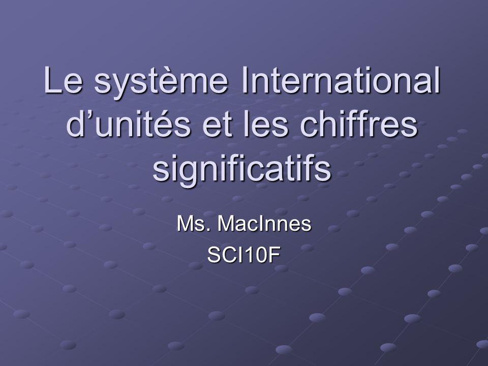 Le système International d'unités et les chiffres significatifs