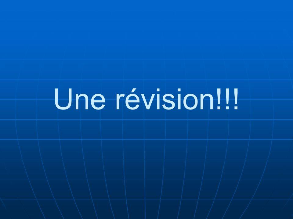 Une révision!!!