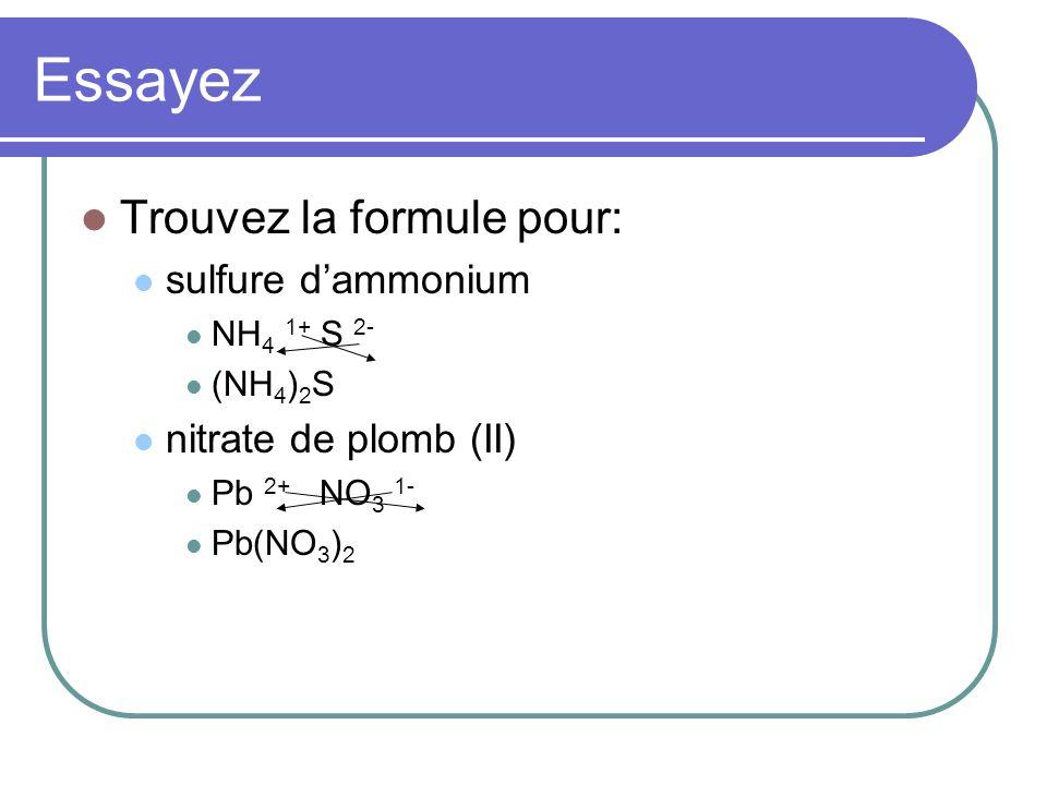 Essayez Trouvez la formule pour: sulfure d'ammonium