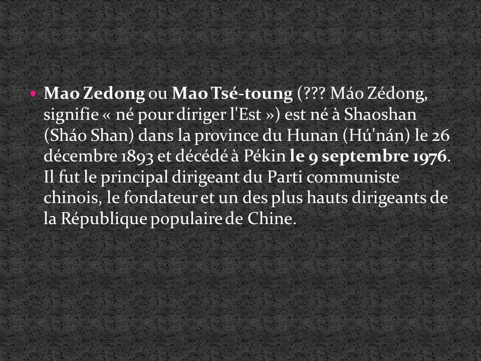 Mao Zedong ou Mao Tsé-toung (