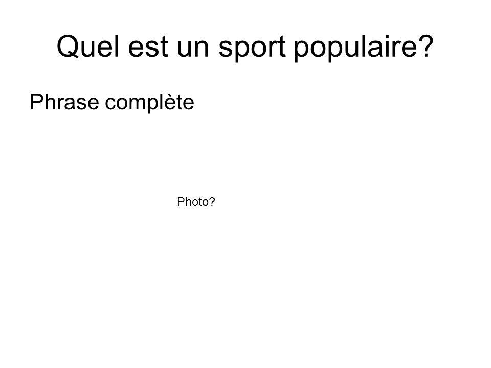 Quel est un sport populaire