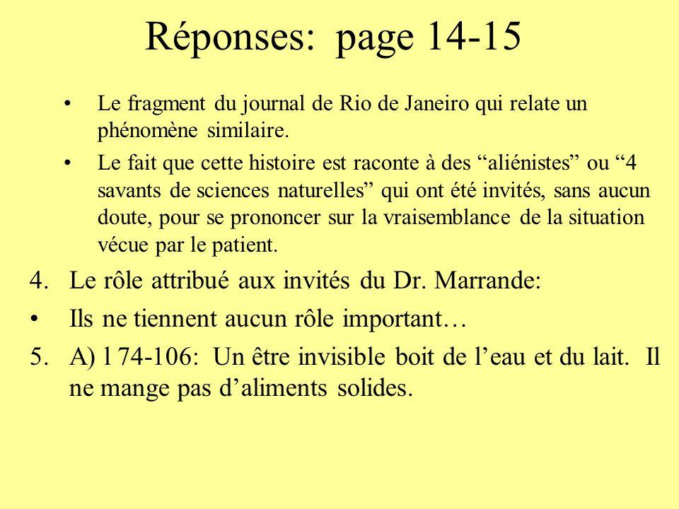 Réponses: page 14-15 Le rôle attribué aux invités du Dr. Marrande: