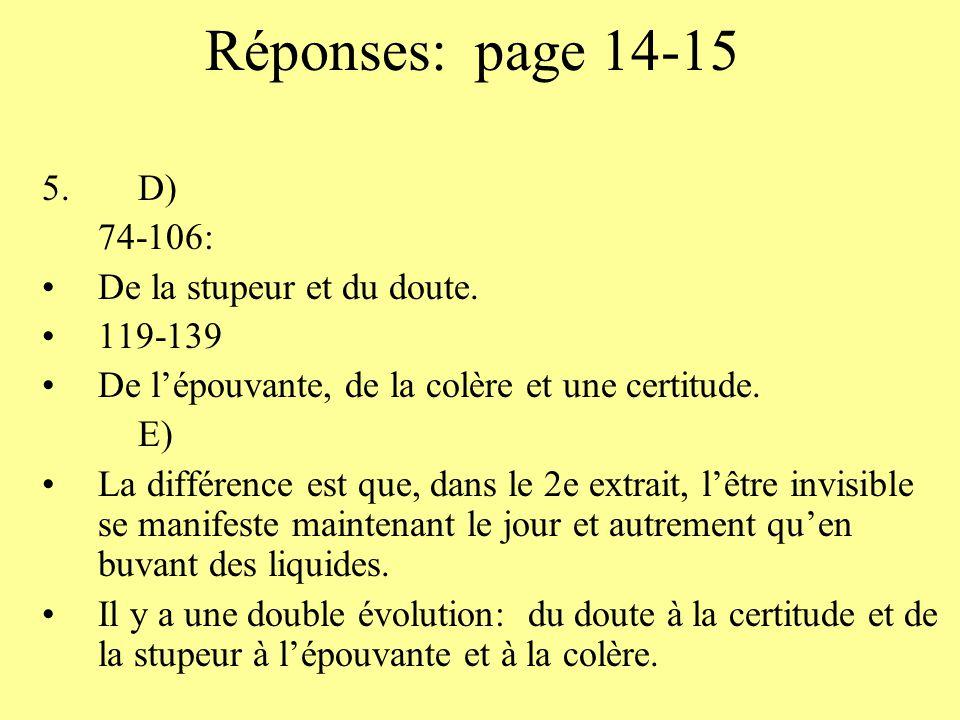Réponses: page 14-15 D) 74-106: De la stupeur et du doute. 119-139