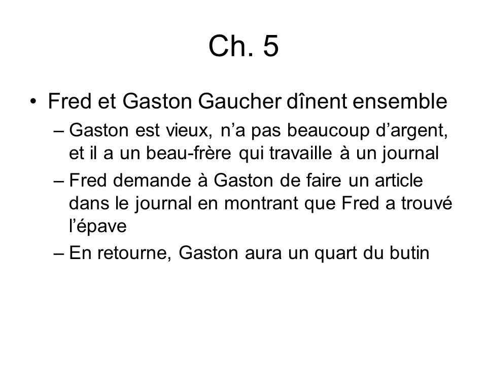 Ch. 5 Fred et Gaston Gaucher dînent ensemble