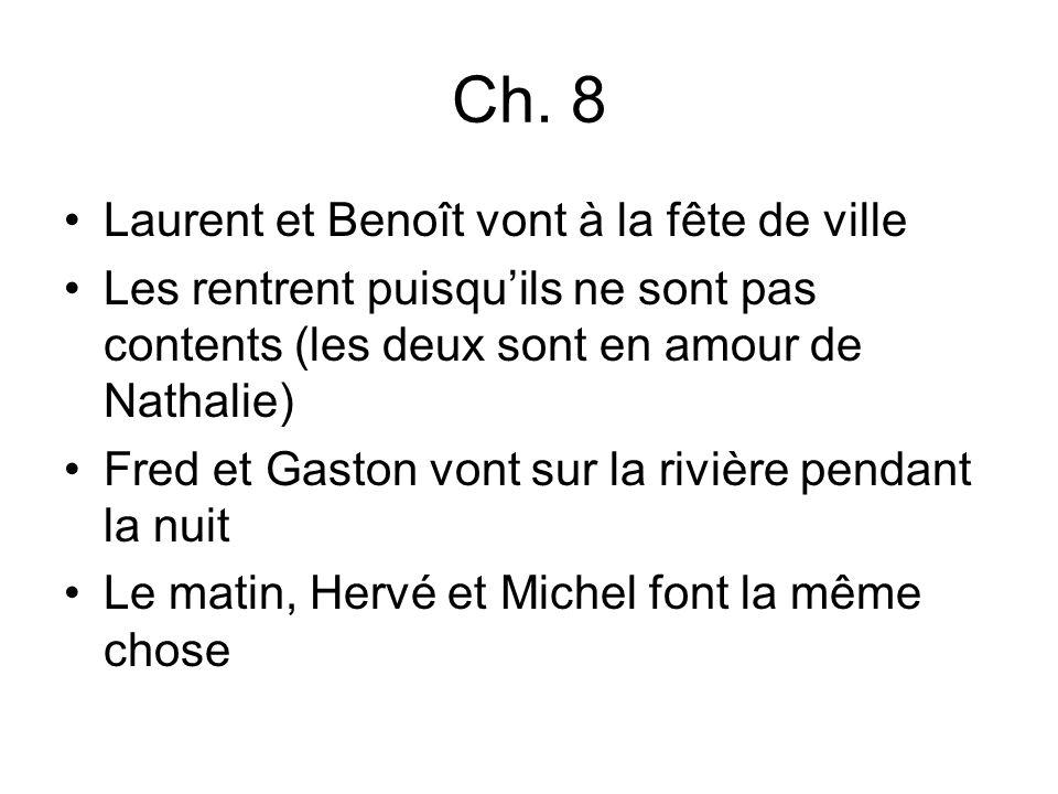 Ch. 8 Laurent et Benoît vont à la fête de ville