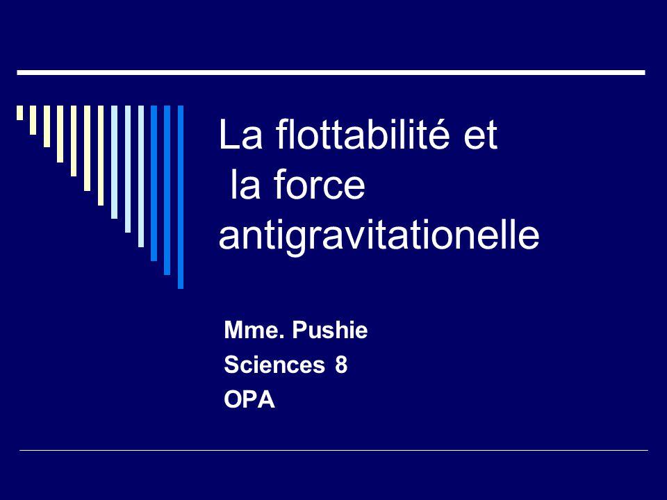 La flottabilité et la force antigravitationelle
