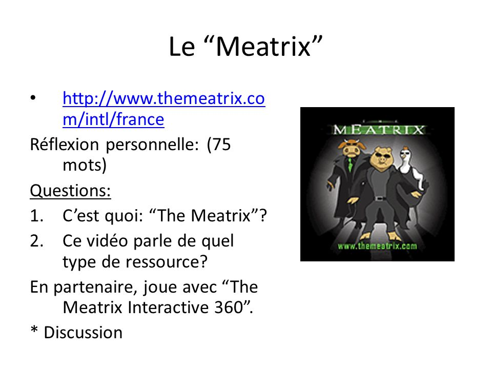 Le Meatrix http://www.themeatrix.com/intl/france