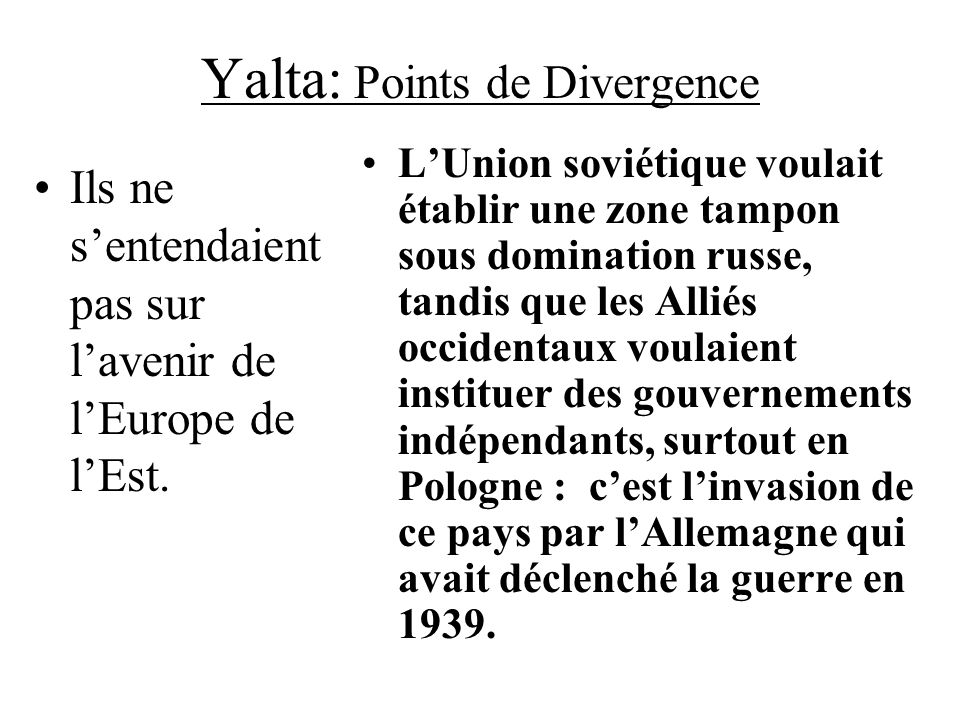 Yalta: Points de Divergence