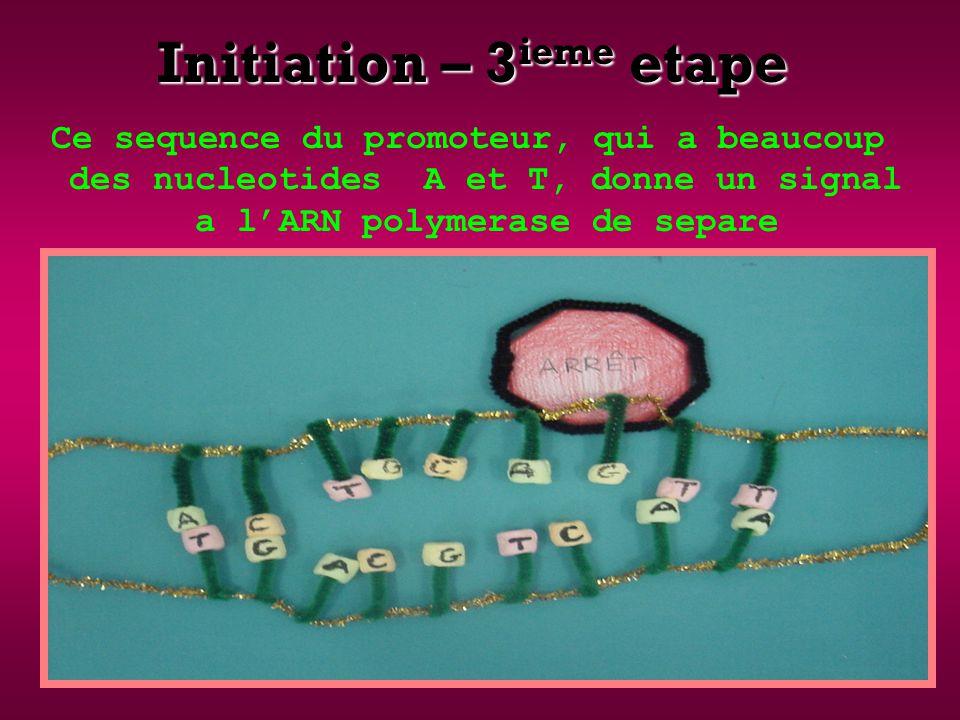 Initiation – 3ieme etape