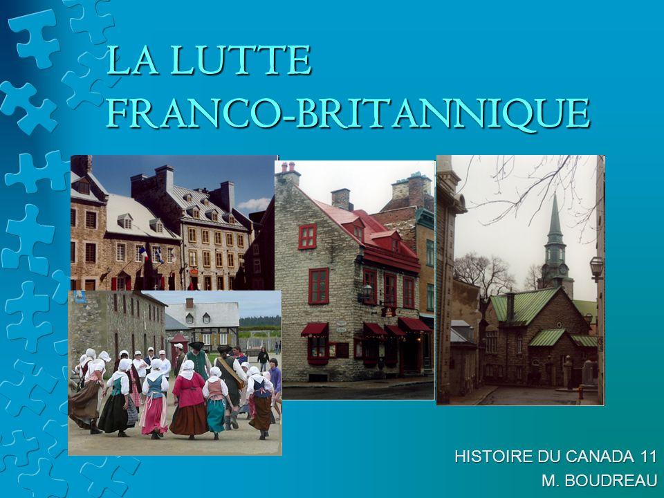 LA LUTTE FRANCO-BRITANNIQUE