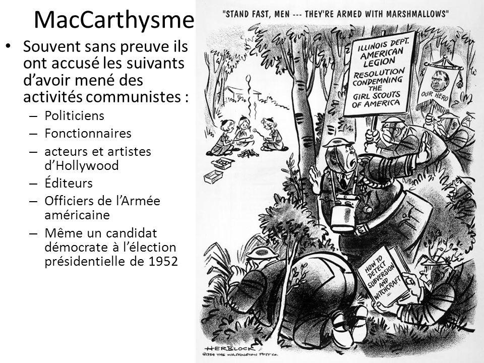 MacCarthysme Souvent sans preuve ils ont accusé les suivants d'avoir mené des activités communistes :