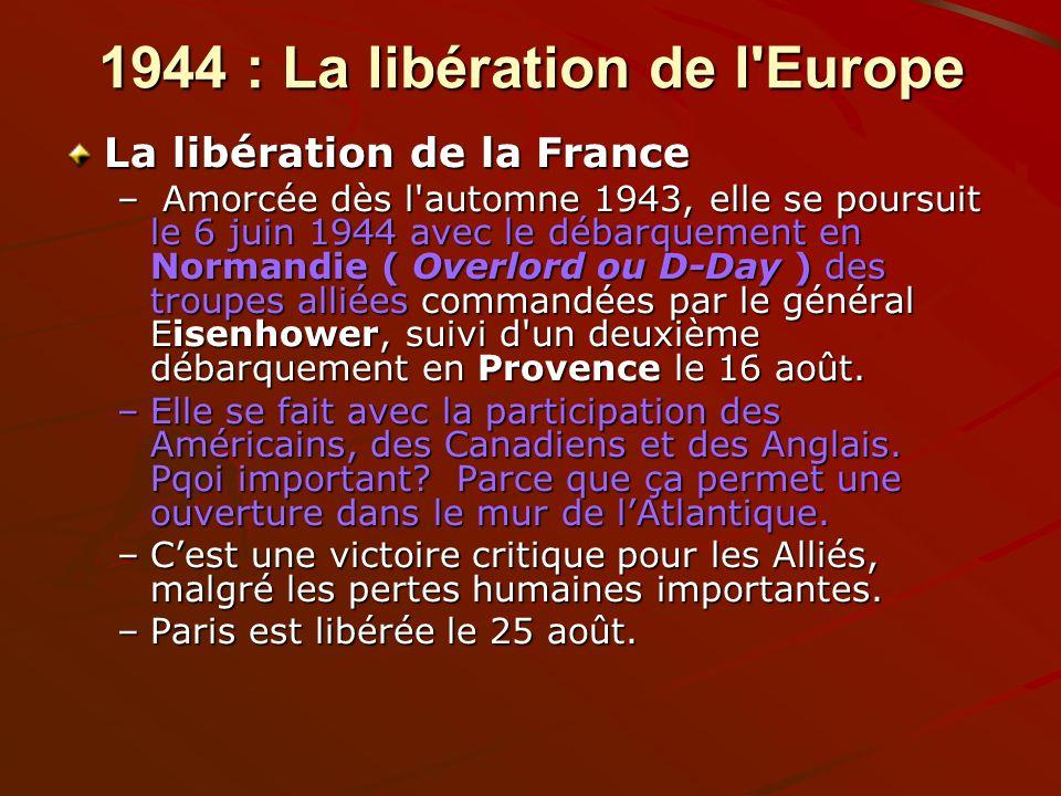 1944 : La libération de l Europe