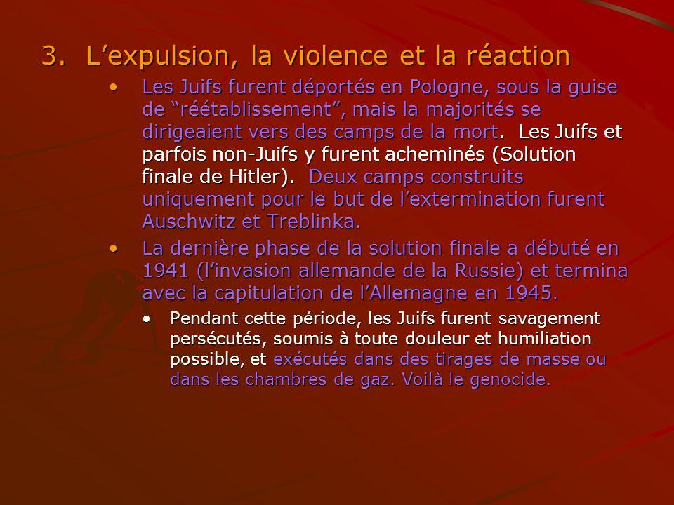 L'expulsion, la violence et la réaction