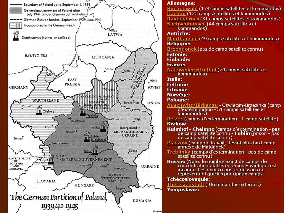 Allemagne: Buchenwald (174 camps satellites et kommandos) Dachau (123 camps satellites et kommandos)