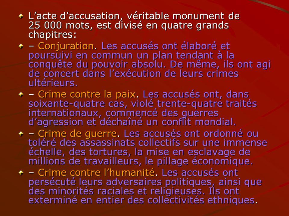L'acte d'accusation, véritable monument de 25 000 mots, est divisé en quatre grands chapitres: