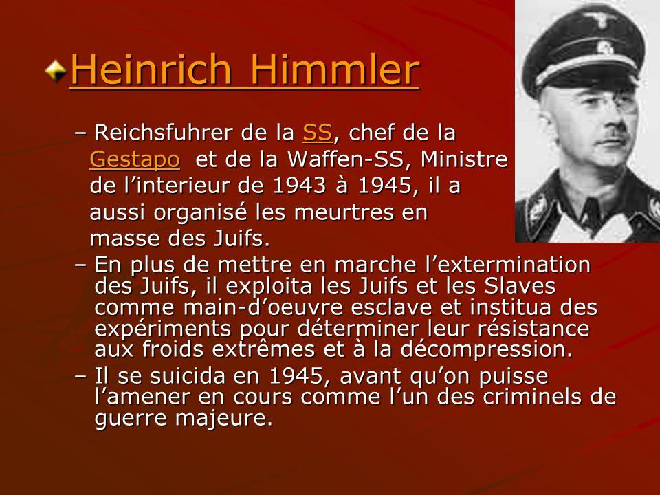 Heinrich Himmler Reichsfuhrer de la SS, chef de la