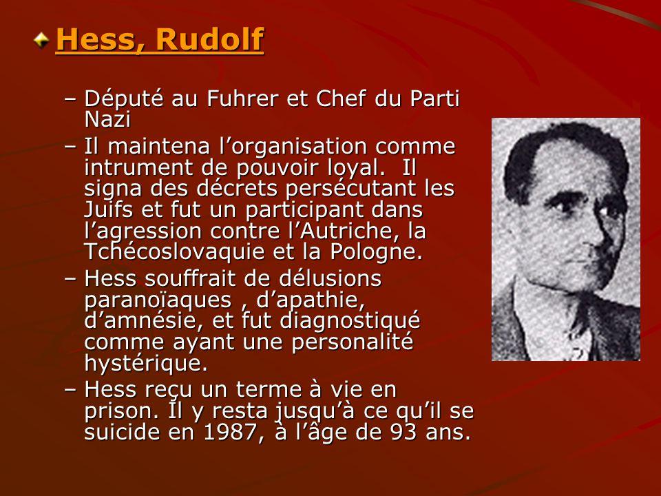 Hess, Rudolf Député au Fuhrer et Chef du Parti Nazi