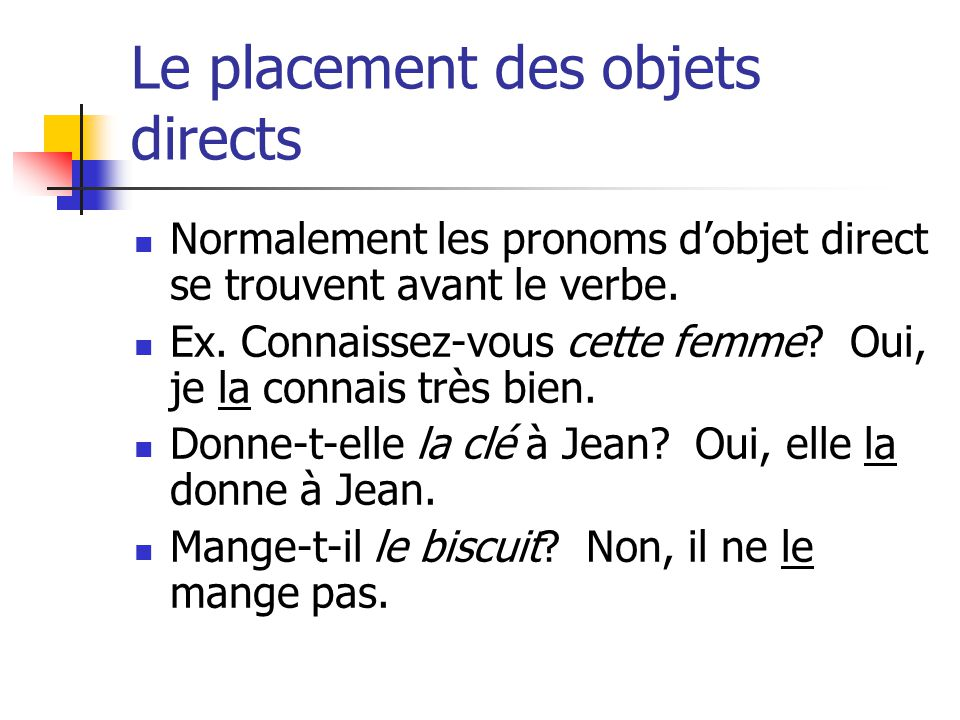 Le placement des objets directs