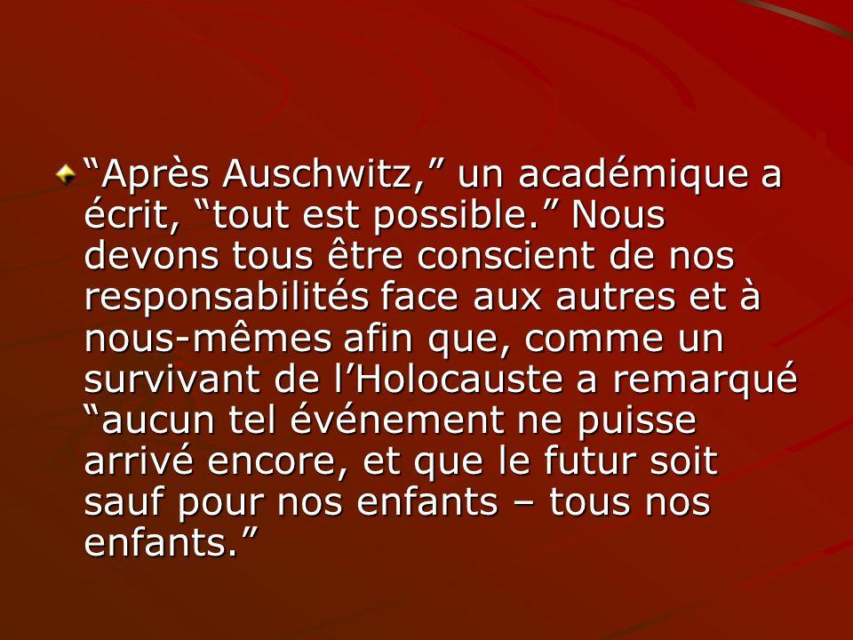 Après Auschwitz, un académique a écrit, tout est possible