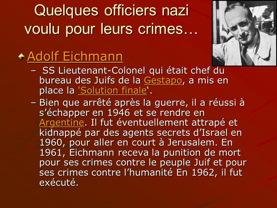 Quelques officiers nazi voulu pour leurs crimes…