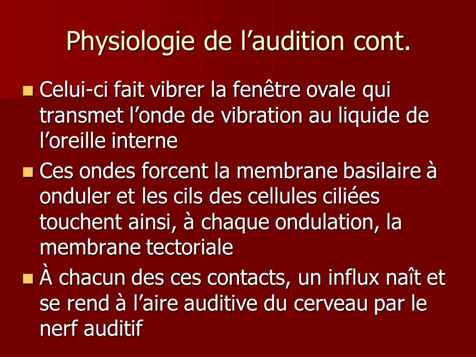 Physiologie de l'audition cont.