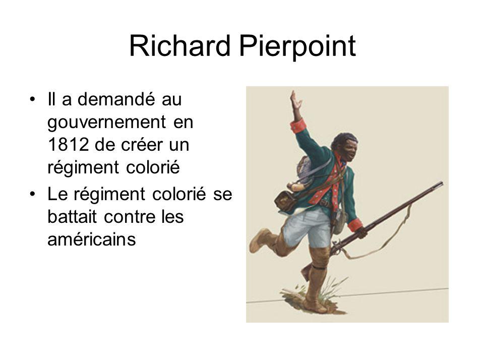 Richard Pierpoint Il a demandé au gouvernement en 1812 de créer un régiment colorié.