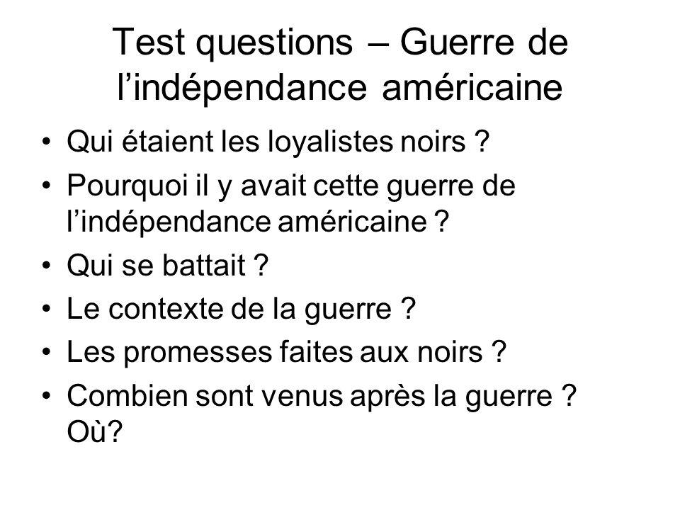 Test questions – Guerre de l'indépendance américaine