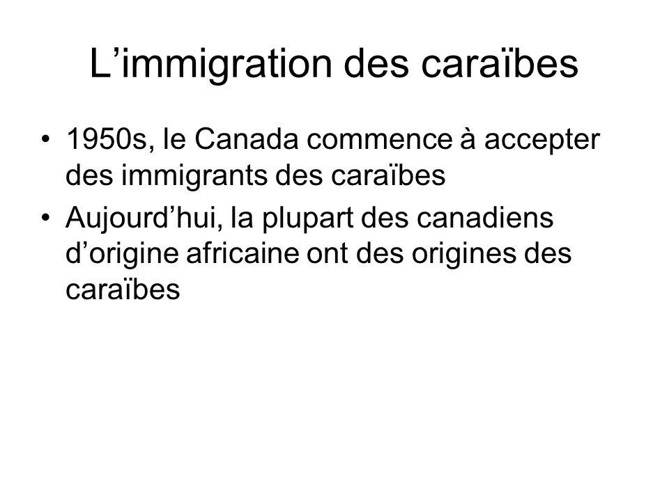 L'immigration des caraïbes