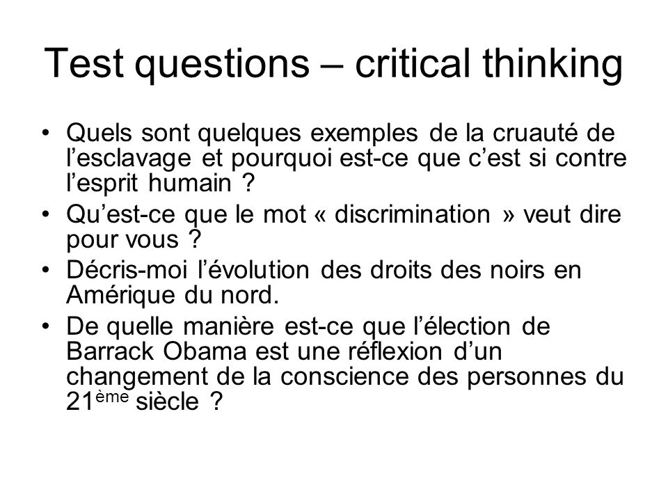 Test questions – critical thinking