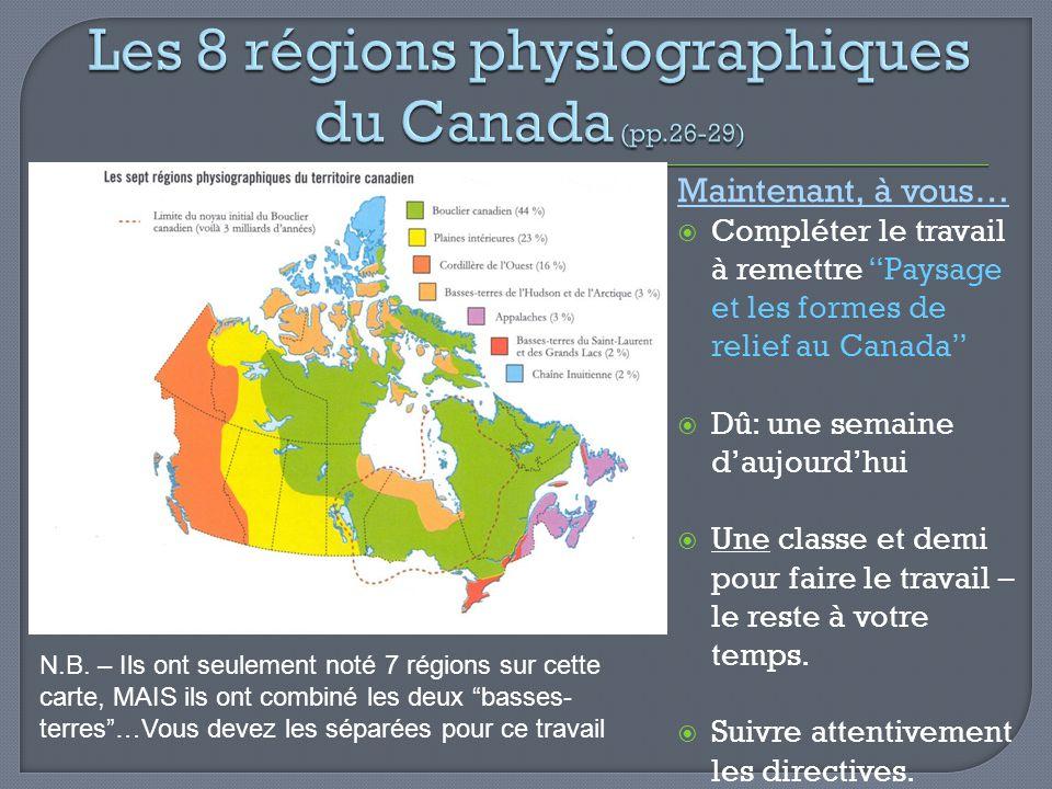 Les 8 régions physiographiques du Canada (pp.26-29)