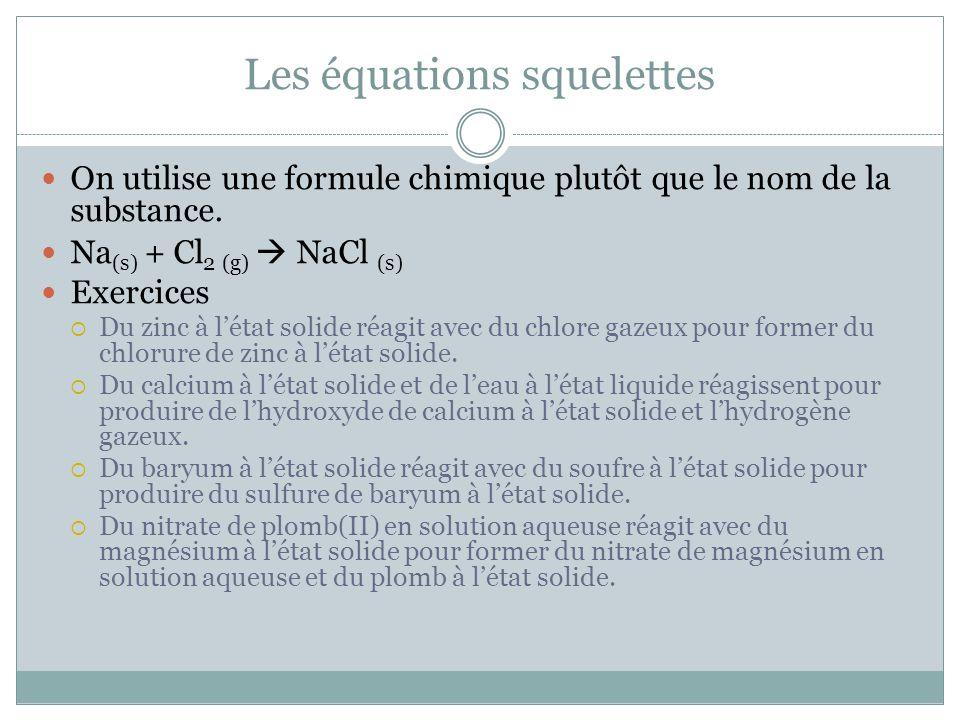 Les équations squelettes