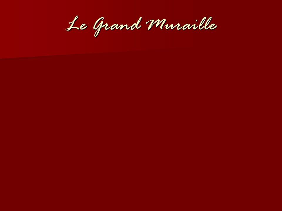 Le Grand Muraille