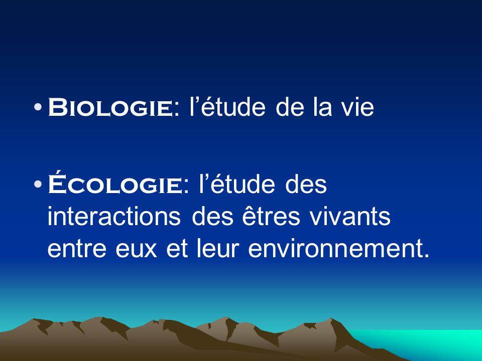 Biologie: l'étude de la vie