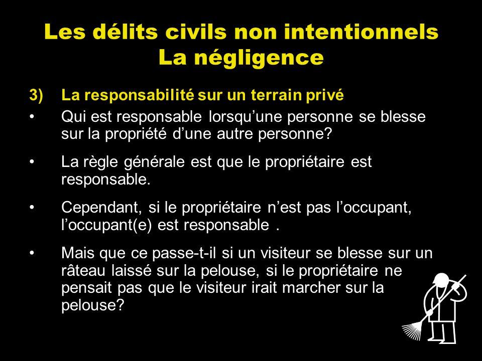 Les délits civils non intentionnels La négligence