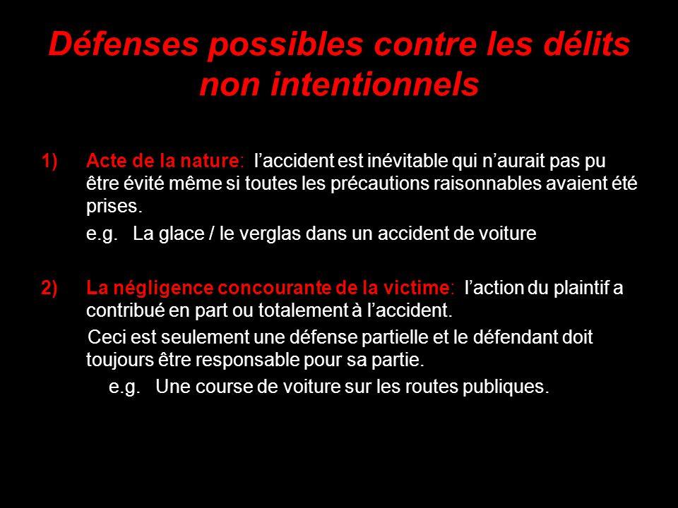 Défenses possibles contre les délits non intentionnels