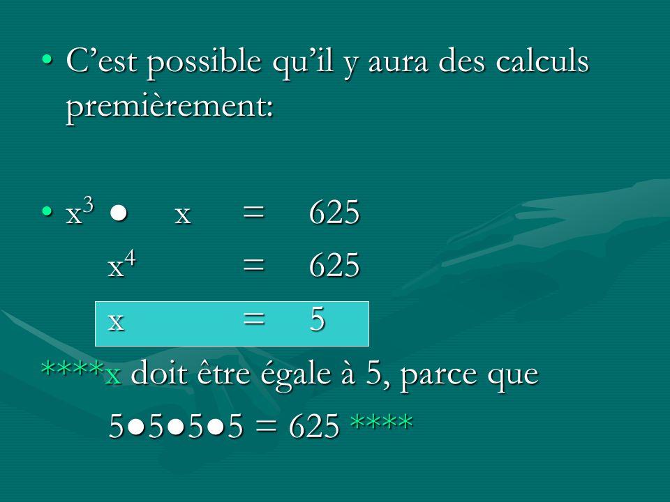C'est possible qu'il y aura des calculs premièrement: