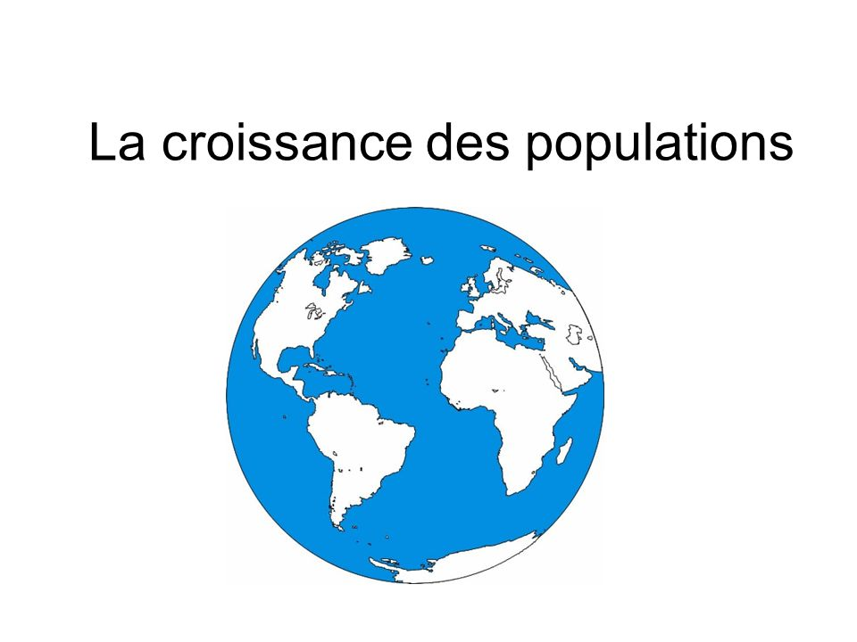 La croissance des populations