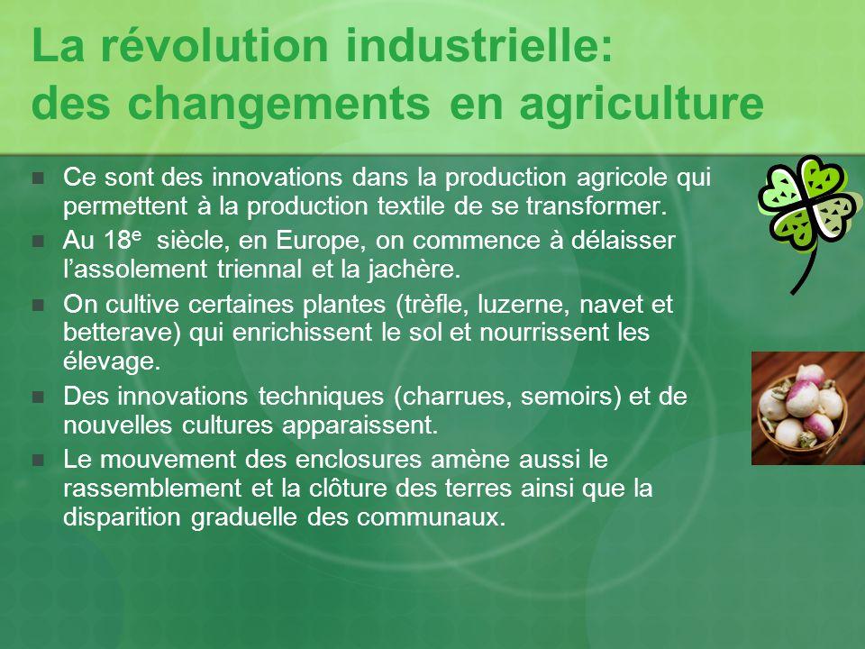 La révolution industrielle: des changements en agriculture