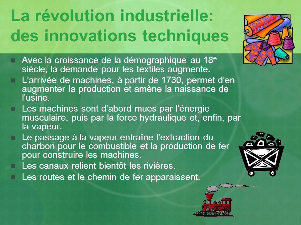 La révolution industrielle: des innovations techniques