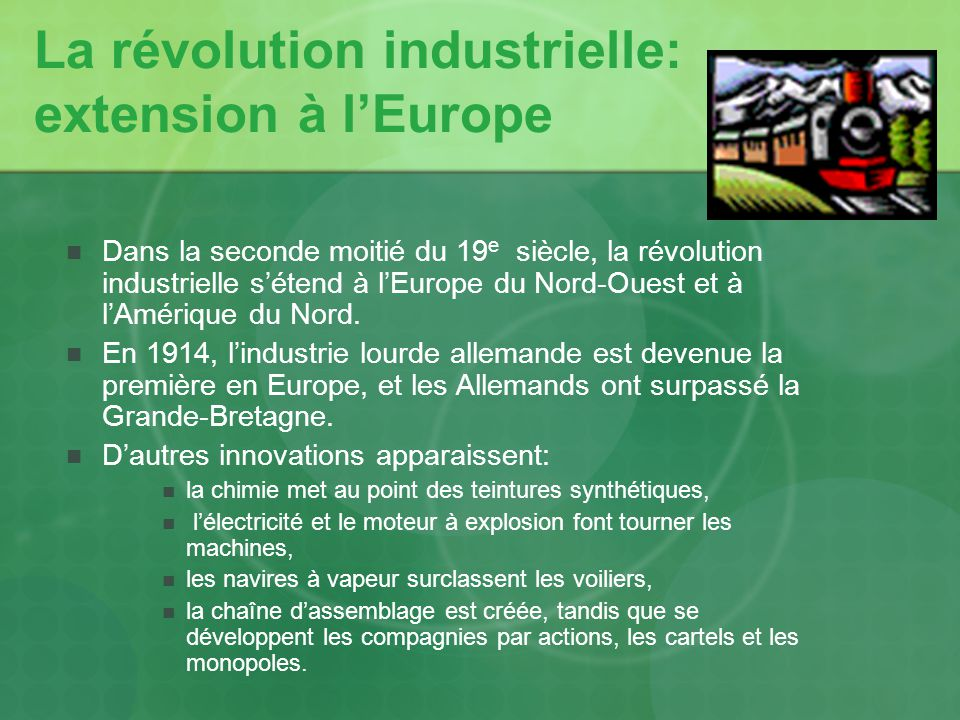 La révolution industrielle: extension à l'Europe