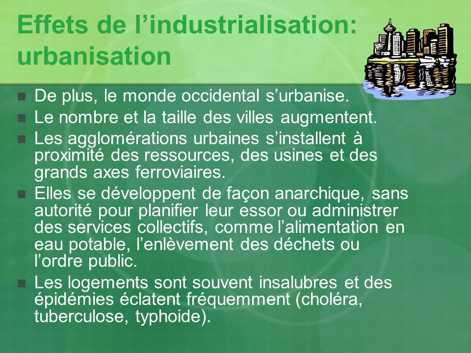 Effets de l'industrialisation: urbanisation