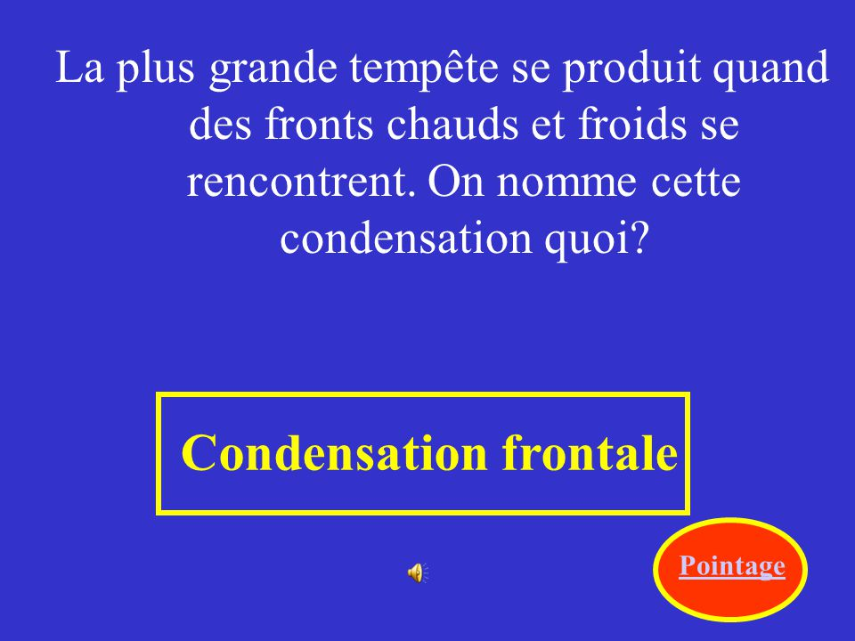 Condensation frontale