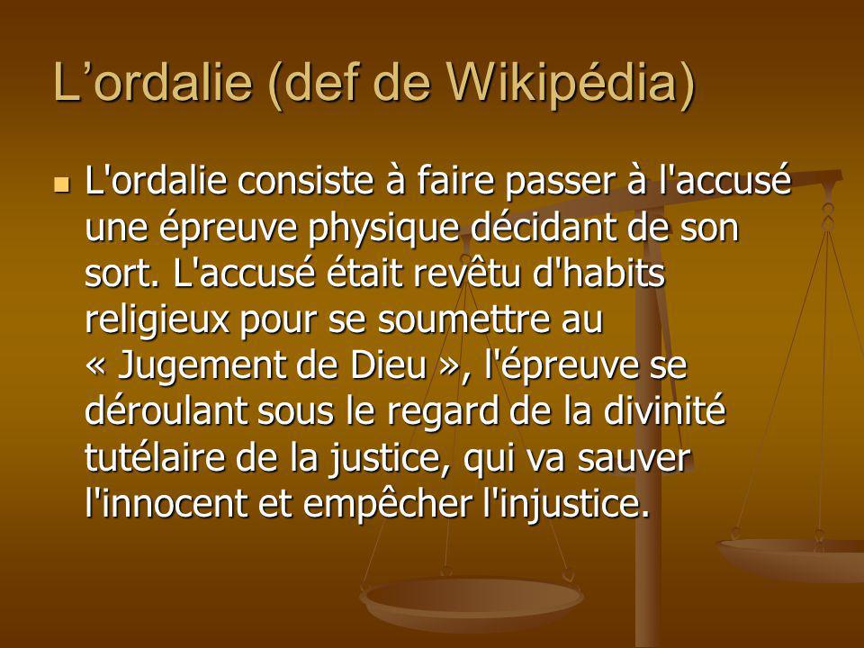 L'ordalie (def de Wikipédia)
