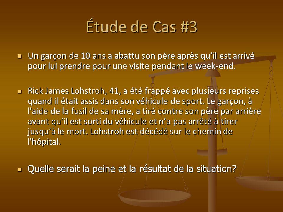 Étude de Cas #3 Un garçon de 10 ans a abattu son père après qu'il est arrivé pour lui prendre pour une visite pendant le week-end.
