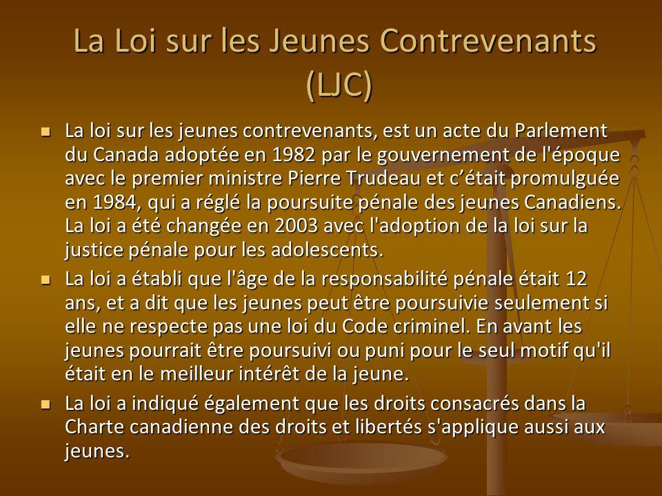 La Loi sur les Jeunes Contrevenants (LJC)