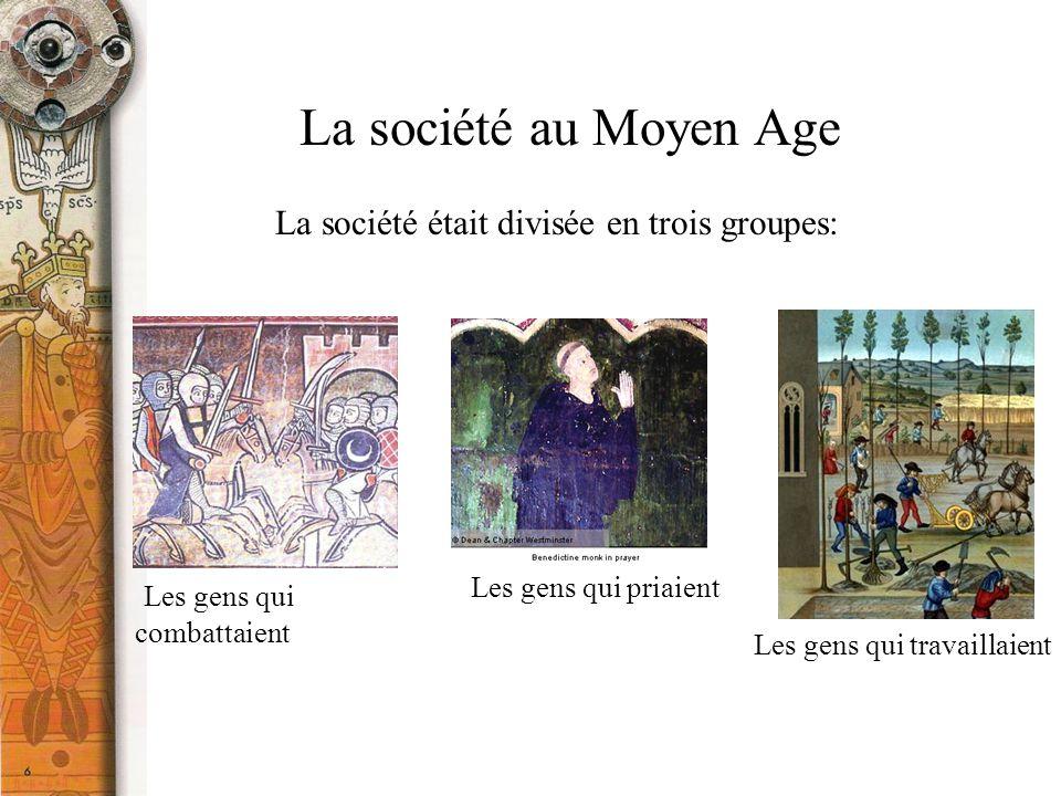 La société était divisée en trois groupes:
