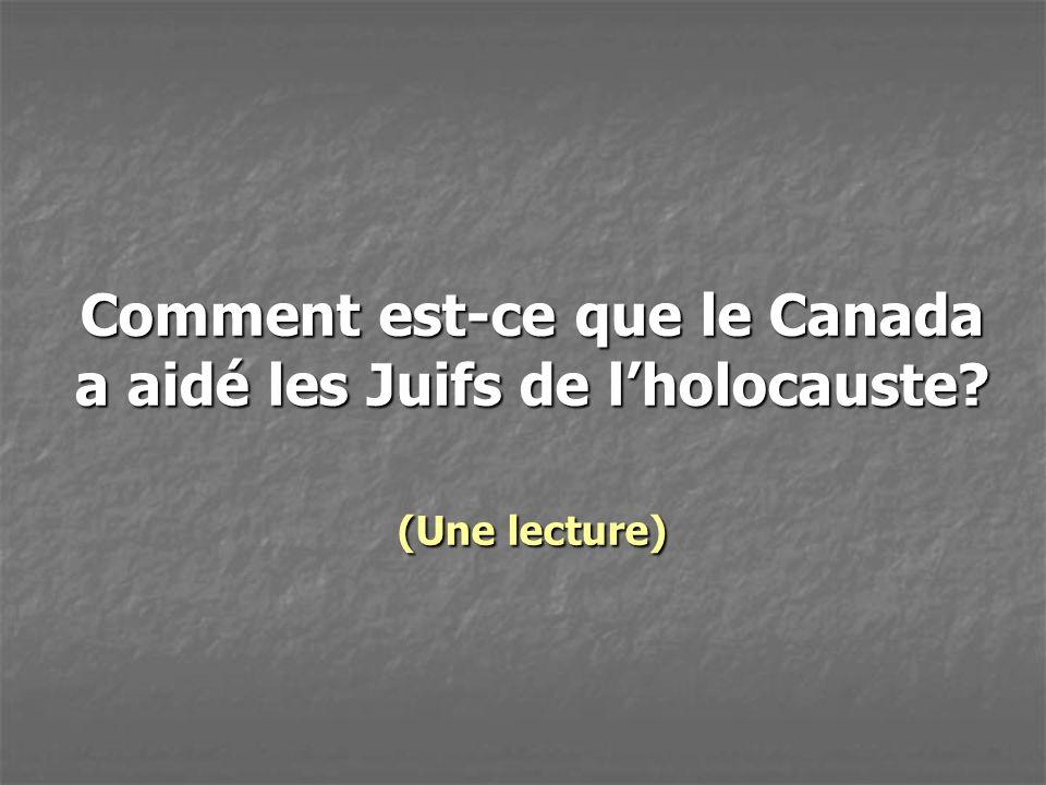 Comment est-ce que le Canada a aidé les Juifs de l'holocauste