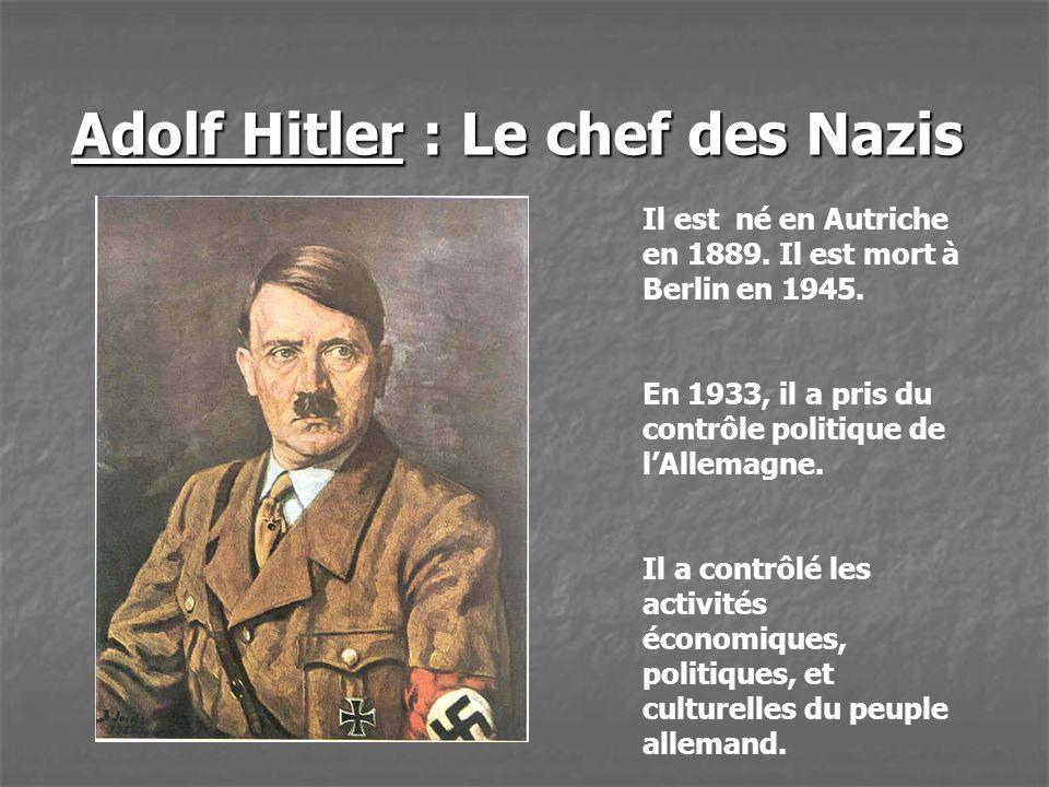 Adolf Hitler : Le chef des Nazis